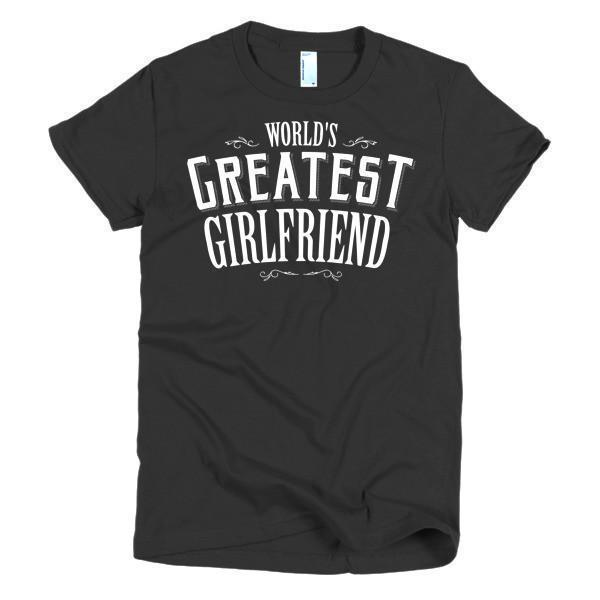 Women's World's Greatest Girlfriend Valentine day gift TShirt-T-Shirt-BelDisegno-Black-S-Women-BelDisegno