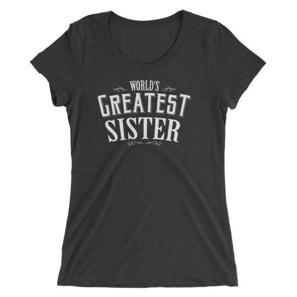 Women's World's Greatest Sister Ladies' TShirt-T-Shirt-BelDisegno-Charcoal Black Triblend-S-BelDisegno