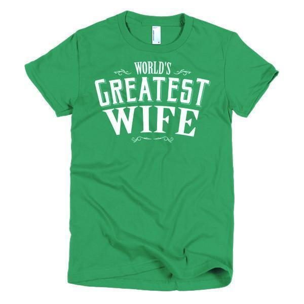 Women's World's Greatest Wife gift TShirt-T-Shirt-BelDisegno-Kelly Green-S-Women-BelDisegno
