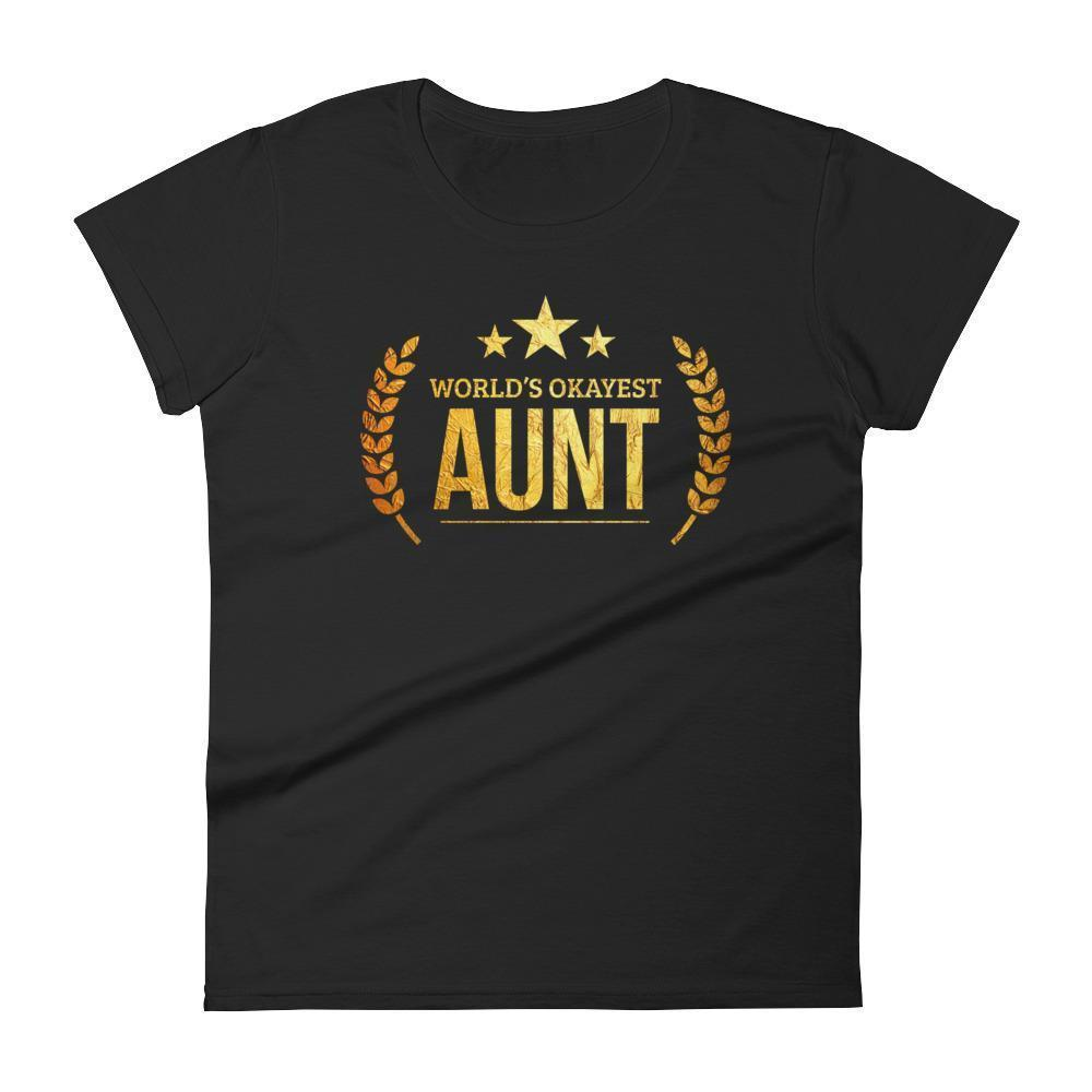 Women's World's Okayest Aunt Best Birthday gift for aunt Gift for new aunts-T-Shirt-BelDisegno-Black-S-BelDisegno