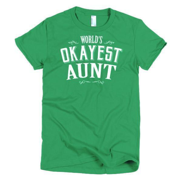 Women's World's Okayest Aunt gift TShirt-T-Shirt-BelDisegno-Kelly Green-S-Women-BelDisegno