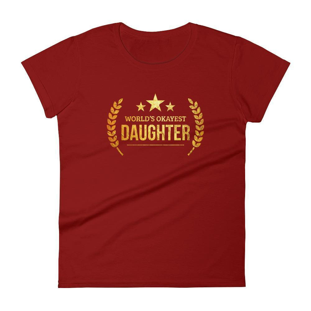 Women's World's Okayest Daughter birthday gifts for daughter from dad mom-T-Shirt-BelDisegno-Independence Red-S-BelDisegno