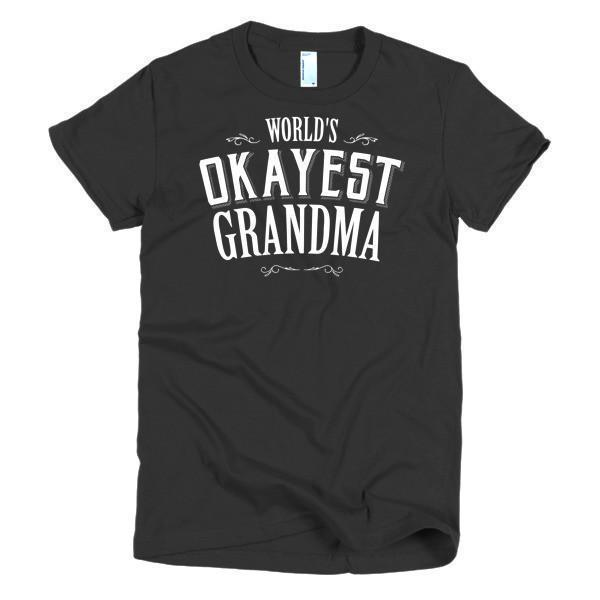Women's World's Okayest Grandma Mother day gift Idea TShirt-T-Shirt-BelDisegno-Black-S-Women-BelDisegno