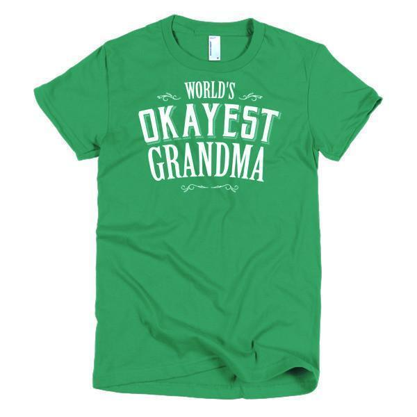 Women's World's Okayest Grandma Mother day gift Idea TShirt-T-Shirt-BelDisegno-Kelly Green-S-Women-BelDisegno