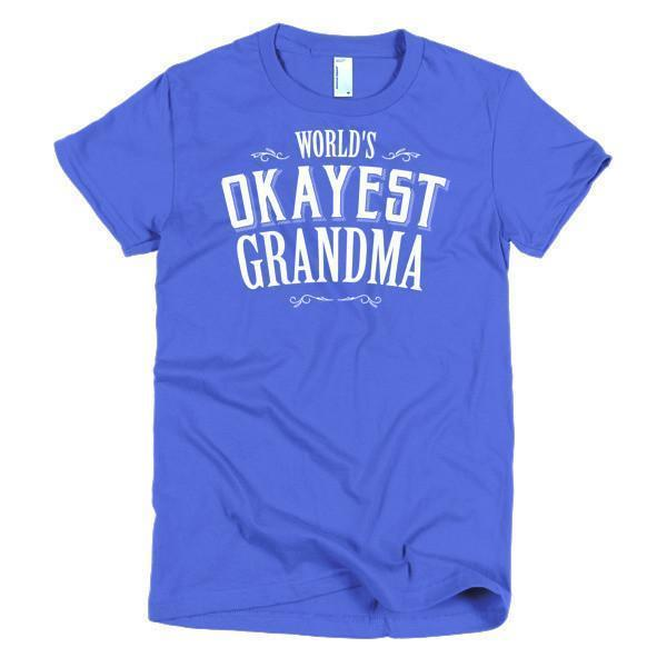 Women's World's Okayest Grandma Mother day gift Idea TShirt-T-Shirt-BelDisegno-Royal Blue-S-Women-BelDisegno