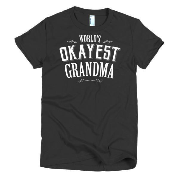 Women's World's Okayest Grandma mother's day gift TShirt-T-Shirt-BelDisegno-Black-S-Women-BelDisegno