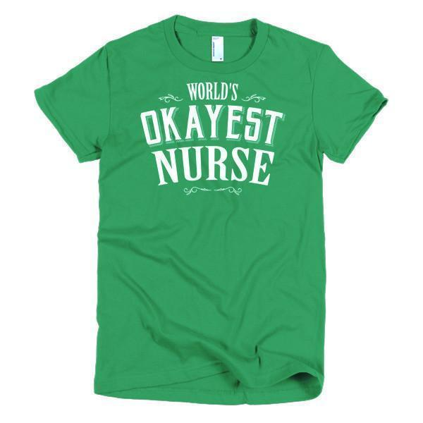 Women's World's Okayest Nurse TShirt-T-Shirt-BelDisegno-Kelly Green-S-Women-BelDisegno