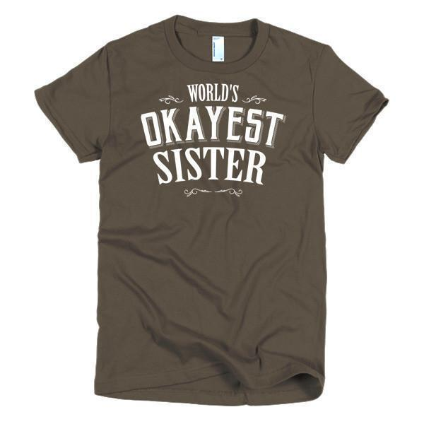 Women's World's Okayest Sister TShirt-T-Shirt-BelDisegno-Brown-S-Women-BelDisegno