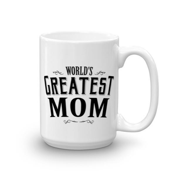 World's Greatest Mom Coffee Mug 15oz Mug BelDisegno