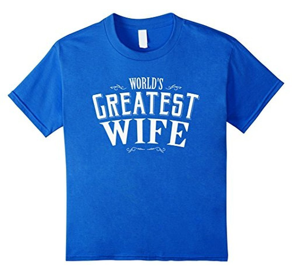 World's Greatest Wife romantic t for the Mrs T-shirt Royal Blue / XL T-Shirt BelDisegno