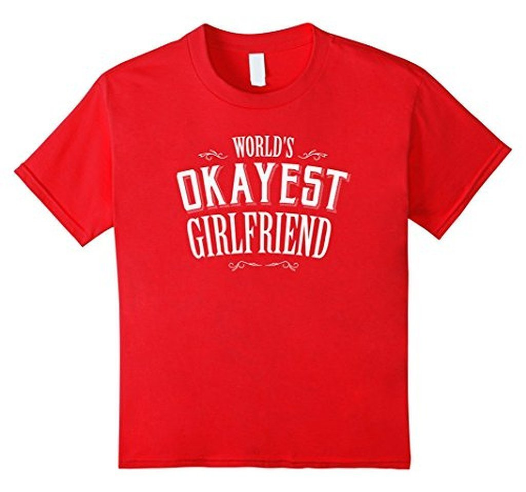 World's Okayest Girlfriend T Funny Dating Tee TShirt-T-Shirt-BelDisegno-Red-S-BelDisegno