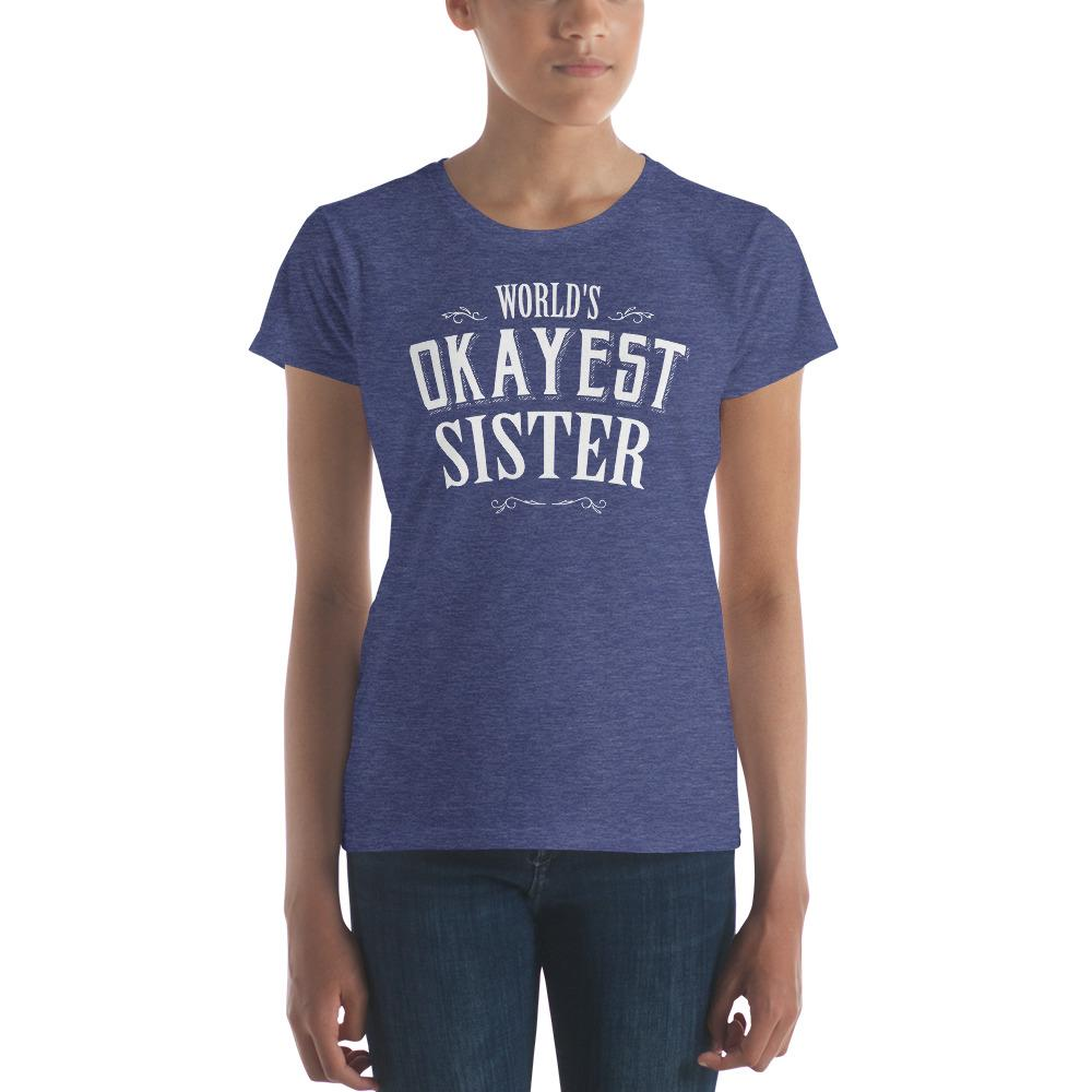 world's okayest sister s TShirt-T-Shirt-BelDisegno-Heather Blue-S-BelDisegno