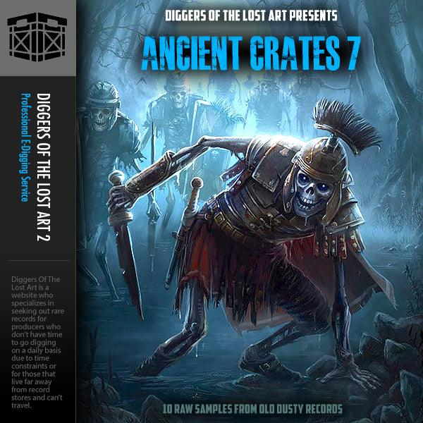 Ancient Crates 7 - Boom Bap Labs
