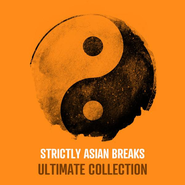 Strictly Asian Breaks Ultimate Collection
