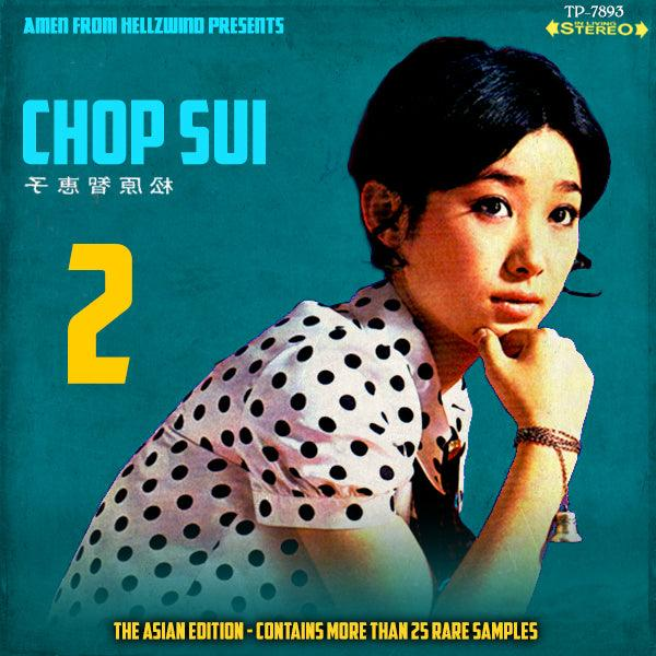 Chop Sui Volume 2 (The Asian Music Edition)