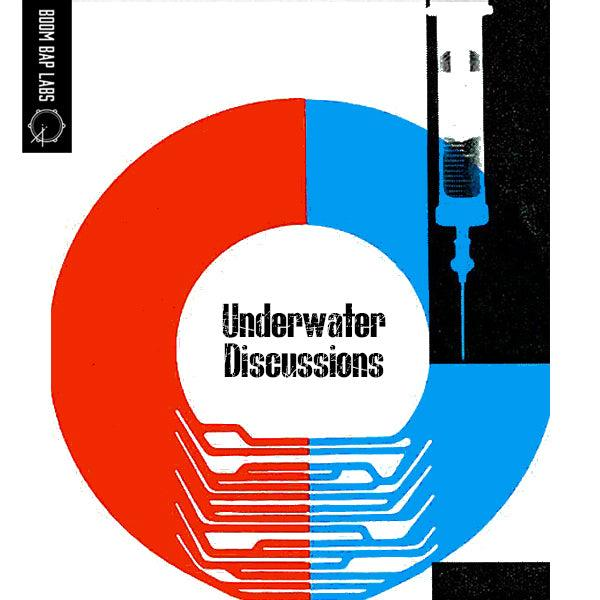 Underwater Discussions - Boom Bap Labs