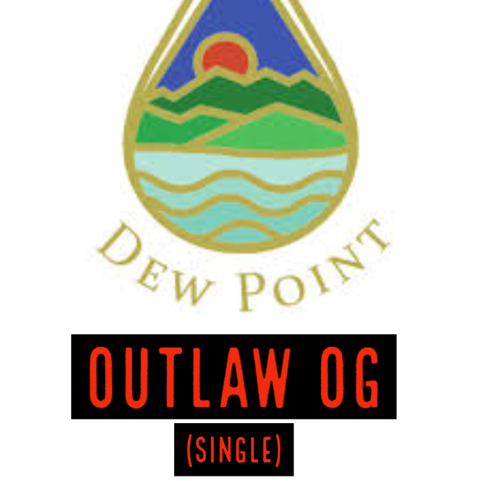 Dew Point / Outlaw OG (Single)