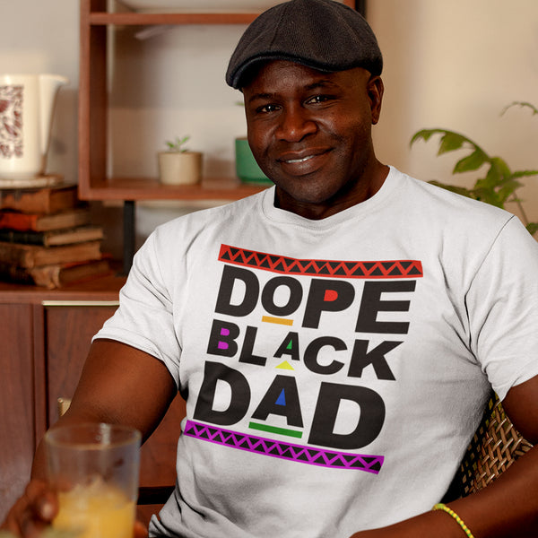 Dope Black Dad TShirt