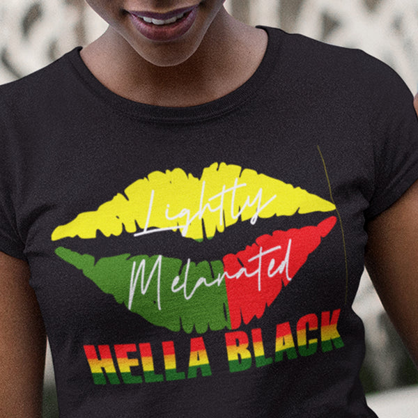 Lightly Melanated & Hella Black TShirt - black