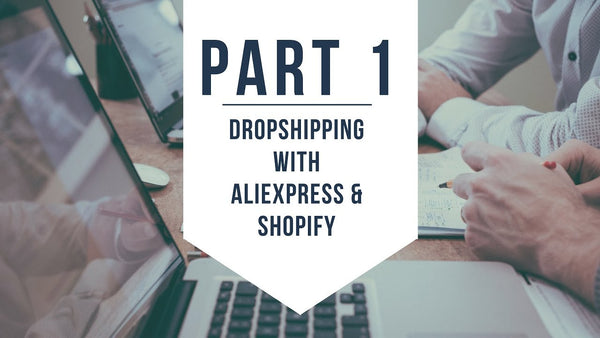 How to Start Your Dropshipping Business