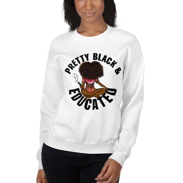 Pretty Black & Educated Sweatshirt