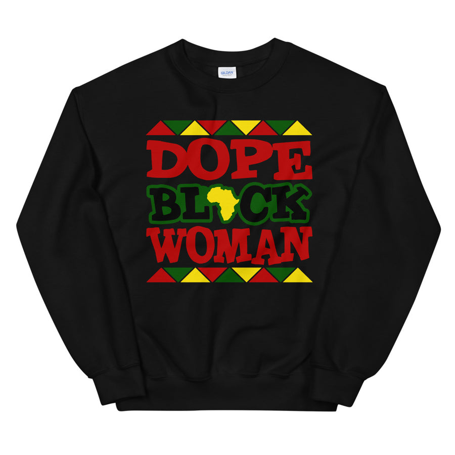 Dope Black Woman Sweatshirt