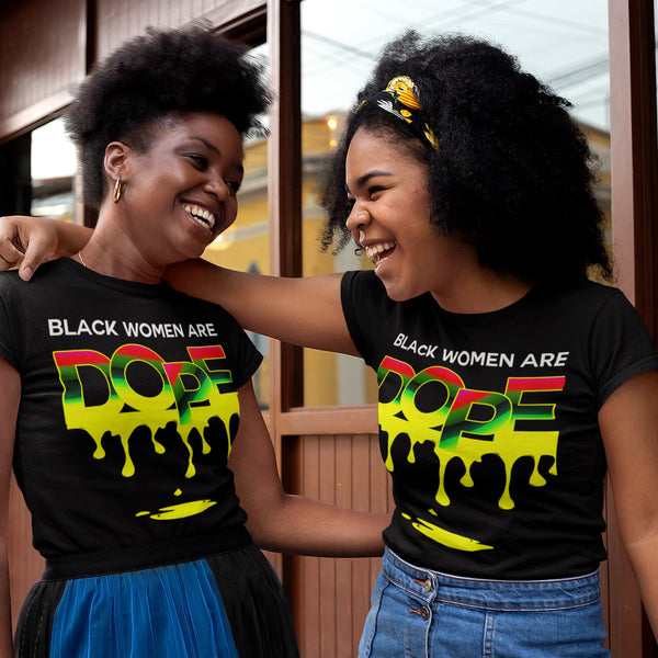 Black Women Are Dope TShirt