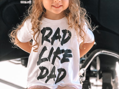 Toddler Rad Like Dad White Tee Show Off Shirts