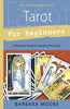 Tarot For Beginners by Barbara Moore - A Practical Guide to Reading the Cards