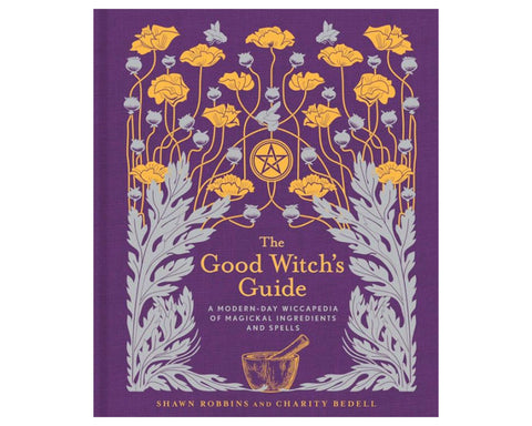 The Good Witch's Guide by Robbins and Badell