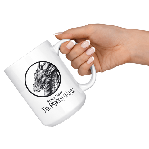 Some Days the Dragon Wins Funny Coffee Mug