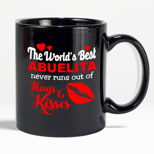 Mug-The World´s Best Abuelita Never Runs Out of Hugs and Kisses