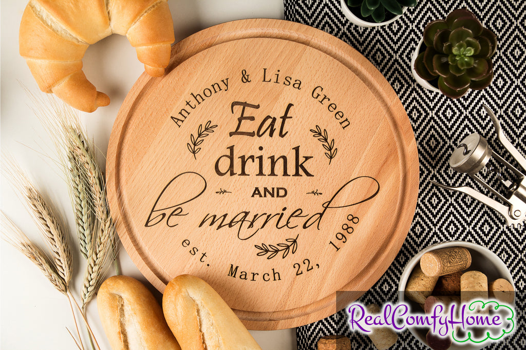 Eat Drink And Be Married - Personalized Cutting Board For Newlyweds