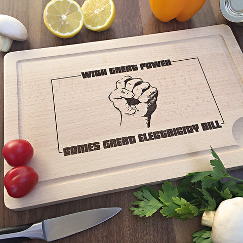 With Great Power - Funny Birthday Gift For Friends - Cutting Board