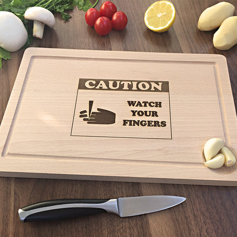 Watch Your Fingers Cutting Board - Engraved Birthday Gift For Friend