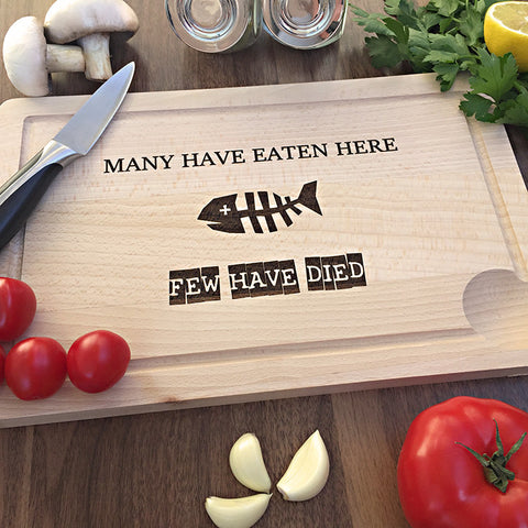 Many Have Eaten Here - Funny Housewarming Gift - Engraved Cutting Board