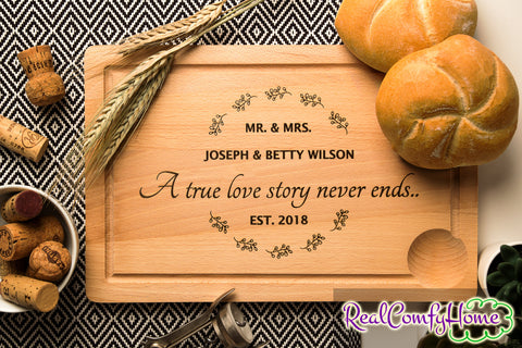 A True Love Story Never Ends - Custom Wedding Cutting Board