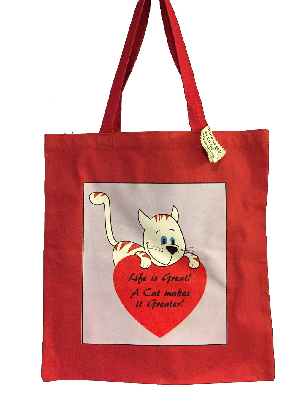 """Life is Great! A Cat Makes it Greater!"" All Purpose Cotton Tote"