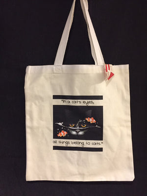 """In All Cats Eyes, All Things Belong to Cats"" All Purpose Cotton Tote"