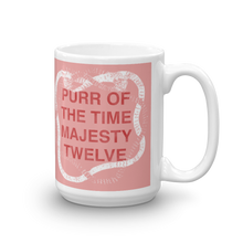 """POTT MT - Purr Of The Time Majesty Twelve"" Beverage Mug"