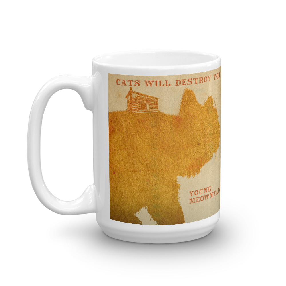 """Cats Will Destroy You / Young Meowntain"" Beverage Mug"