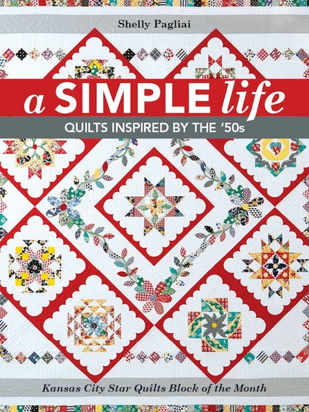 A Simple Life - Quilt's Inspired by the 50's
