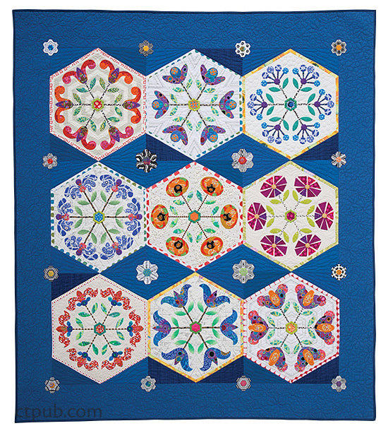 Hexie Garden Quilt - 9 Whimsical Hexagon Blocks to Applique and Piece