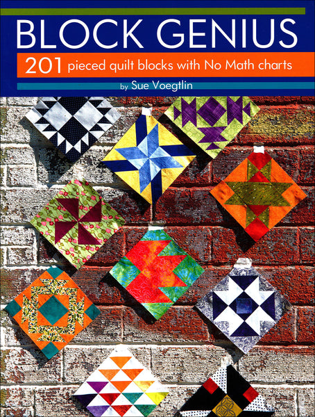 Block Genius - 201 pieced quilt blocks with No Math charts
