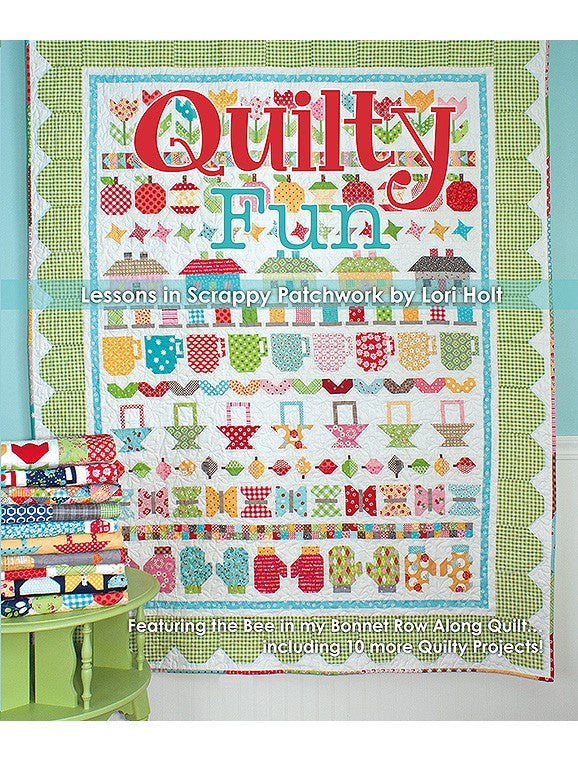 Quilty Fun - Lessons in Scrappy Patchwork by Lori Holt