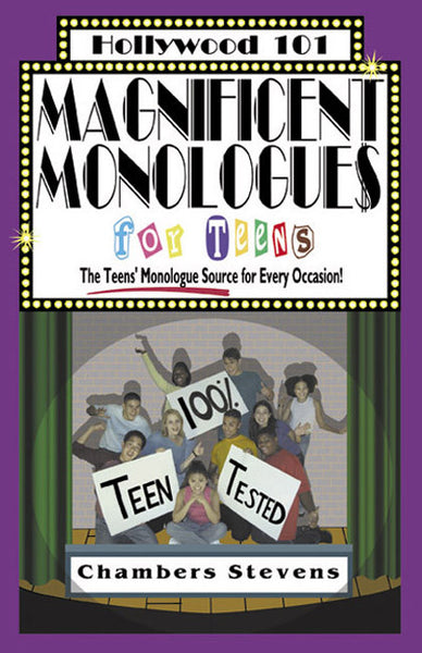 Magnifienct Monologues for Teens