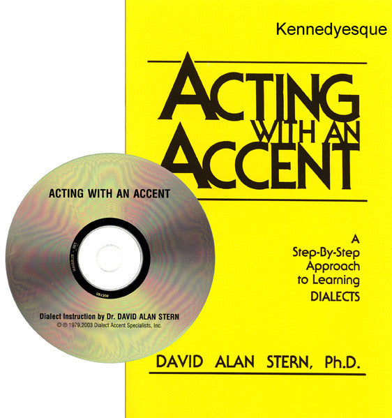 Acting with an Accent:  Kennedyesque