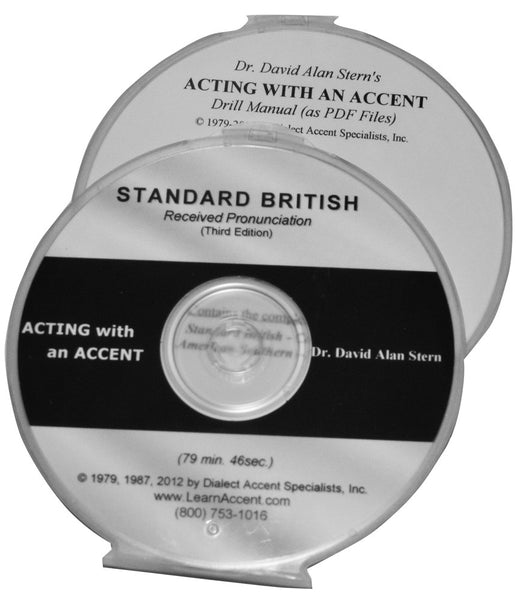 Acting with an Accent:  Standard British