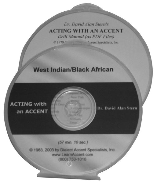 Acting with an Accent:  West Indian/Black African