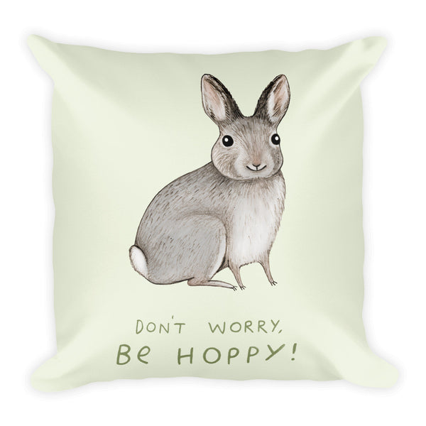 Don't Worry, Be Hoppy Pillow